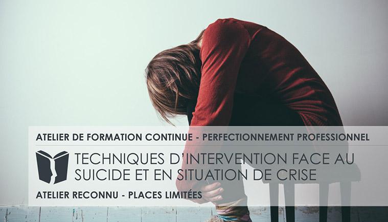 Techniques d'intervention face au suicide et en situation de crise